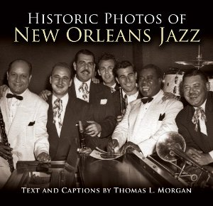 Historic Photographs of New Orleans Jazz